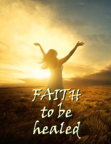 Faith to be healed
